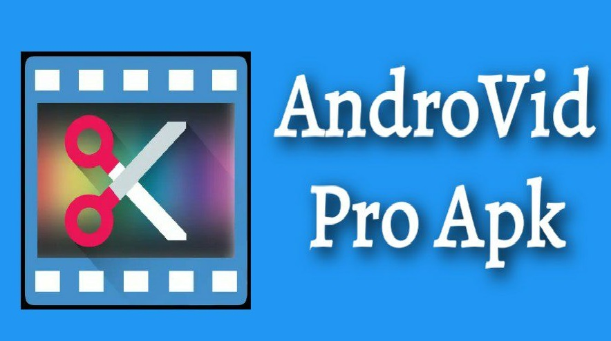 Download AndroVid Apk Latest v3.3.7.4