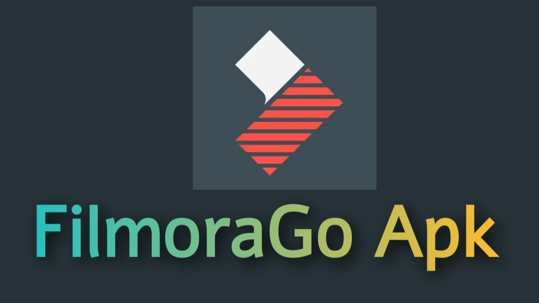 Download FilmoraGo Apk