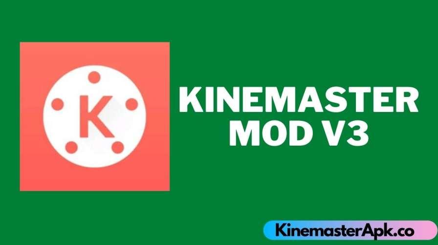 Kinemaster Mod V3