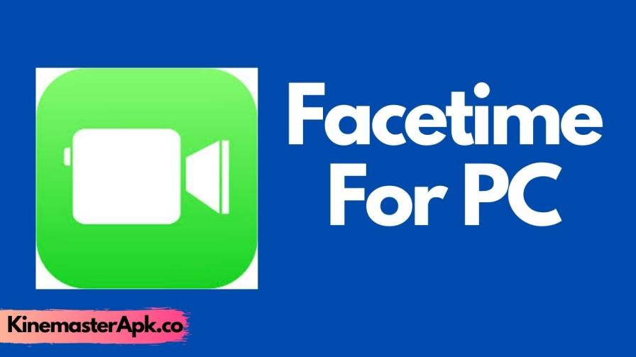 Facetime For PC [2021 Updated]